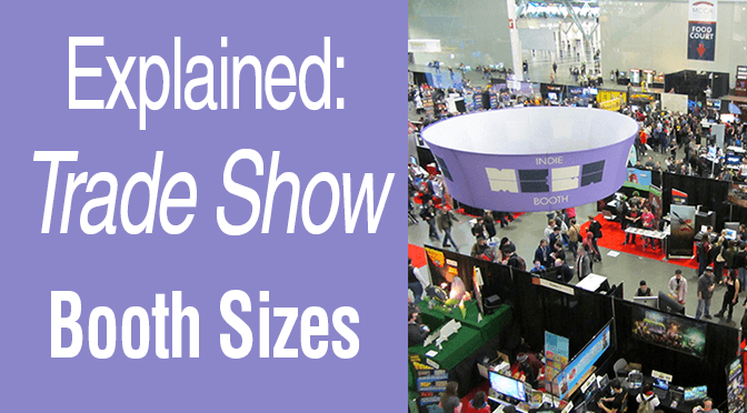 Explained: Trade Show Booth Sizes